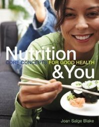 Test Bank For » Test Bank for Nutrition and You Core Concepts: Blake Download   Health & Nutrition Test Bank   Scoop.it