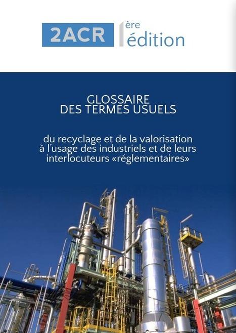 Publication - Glossaire des termes usuels du recyclage et de la valorisation | Federec | Actualités FEDEREC | Scoop.it