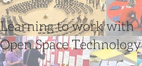 Open Space Technology | Art of Hosting | Scoop.it
