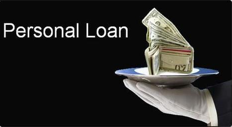 Everything you should know about personal loans | Finance and Insurance Updates | Scoop.it