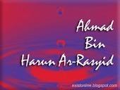 Kisah Ahmad Bin Harun Ar-Rasyid | Exist Online | Exist Online | Scoop.it