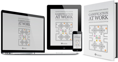 Kumar and Herger 2013: Gamification at Work: Designing Engaging Business Software | Irresistible Content | Scoop.it