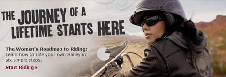 Women Riders: Harley Davidson as a Storytelling Platform - Brand Stories - New Age Brand Building | Creativity as changing tool | Scoop.it
