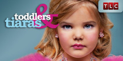 Placement on Toddlers & Tiaras (TLC) | Beauty Pageants | Scoop.it