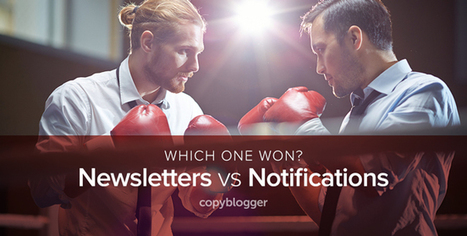 Email Newsletters vs. Content Notifications: A Head-to-Head Comparison | Content Creation, Curation, Management | Scoop.it