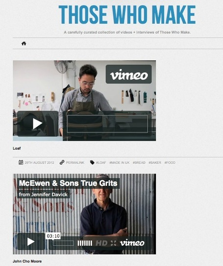 A Curated Video Collection: Those Who Make | Gabriel Catalano human being | #INperfeccion® a way to find new insight & perspectives | Scoop.it