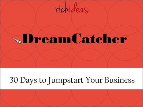 DreamCatchers - Rich Ideas   Entrepreneurship   Scoop.it