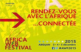 Côte d'Ivoire: seconde édition d'Africa Web Festival | Actualités Afrique | Scoop.it