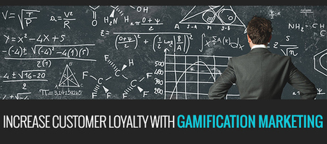 Increase Customer Loyalty with Gamification Marketing | Beyond Marketing | Scoop.it