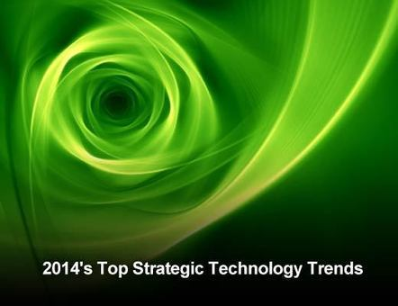 Top 10 Strategic Technology Trends for 2014 | Trend | Scoop.it