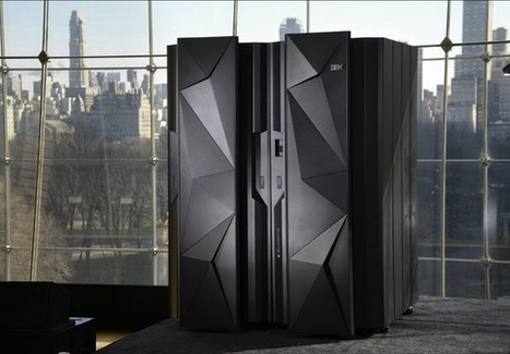 Here's Why IBM Is Still Building Mainframes (IBM) | Cloud Central | Scoop.it