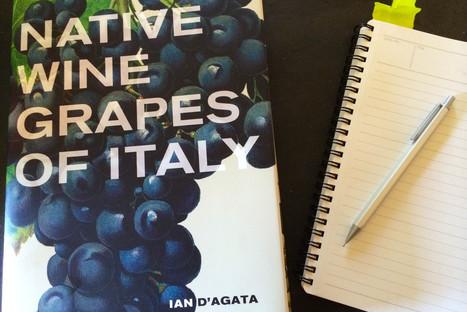 The 500-plus(!) native wine grapes of Italy, from Aglianico to Zibibbo | Vitabella Wine Daily Gossip | Scoop.it