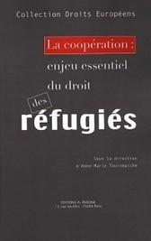 La coopération : enjeu essentiel du droit des réfugiés, A.-M. Tournepiche (dir.), 2015 | Ouvrages droit & science politique | Scoop.it
