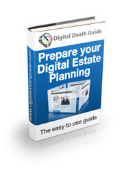 Growing importance of the digital legacy | Digital Death Guide | Digital Wills | Scoop.it