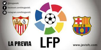 Previa Sevilla FC - FC Barcelona | Previas Partido Sevilla FC | Scoop.it