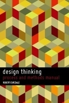 """Design Thinking"" by Robert A. Curedale 