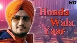 Honda Wala Yaar Lyrics Jarnail Rattoke Song Anu Manu | LyricsMp3Songs.com | Scoop.it
