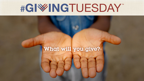 11 Ways Nonprofits Can Reach Donors on #GivingTuesday | Can we grow giving in the UK? | Scoop.it