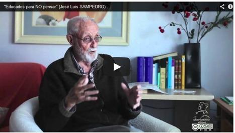 """""""Educados para NO pensar"""" (José Luis SAMPEDRO)   Autores y literatura en español   Scoop.it"""