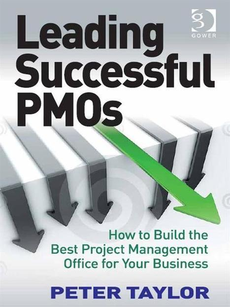 Leading Successful PMOs - Success   Project Management best practices   Scoop.it