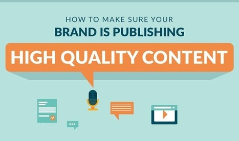 How To Make Sure Your Brand Is Publishing High Quality Content - #infographic | Luxe et Digital | Scoop.it