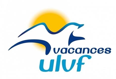 Vacances ULVF bouscule les codes du tourisme social et solidaire | Tourisme social | Scoop.it