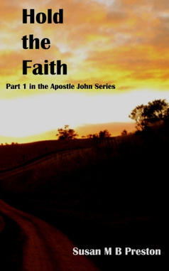 Apostle John series, part 1 - Hold the Faith | Found on the web | Scoop.it