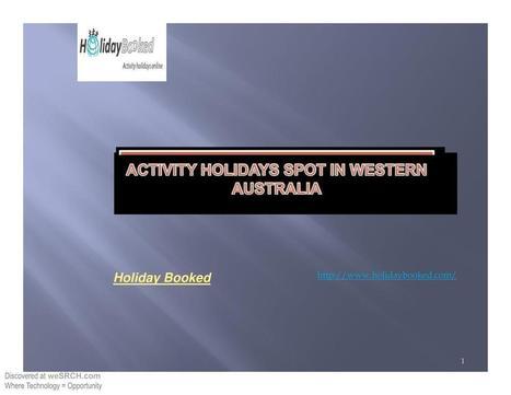 Activity Holidays Spot in Western Australia, Business | Australia travel news | Scoop.it