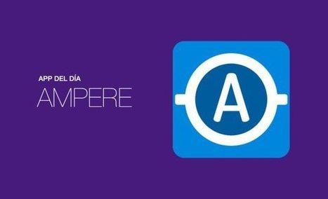 App del día: Ampere (Android) | Tics Beta | Scoop.it
