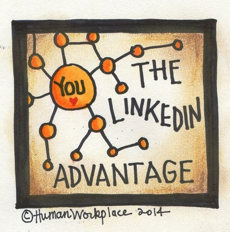 12-Week Virtual Coaching Group: Get the LinkedIn Advantage - Human Workplace | Pain Letters(TM) and Human-Voiced Resumes(TM) | Scoop.it