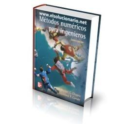 Métodos Numéricos para Ingenieros - S. Chapra, R. Canale - 5ed - EL SOLUCIONARIO | metodos numericos | Scoop.it