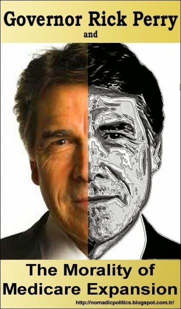 Gov. Rick Perry, Obamacare and The Morality of Rejecting Medicare Expansion | Nomadic Politics | AUSTERITY & OPPRESSION SUPPORTERS  VS THE PROGRESSION Of The REST OF US | Scoop.it