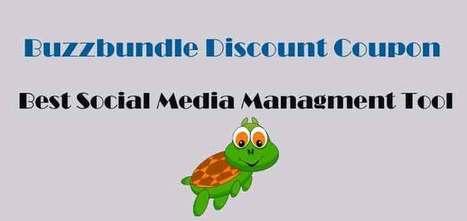 Buzzbundle Discount Coupon: Best Social Media Managment Tool | blog | Scoop.it
