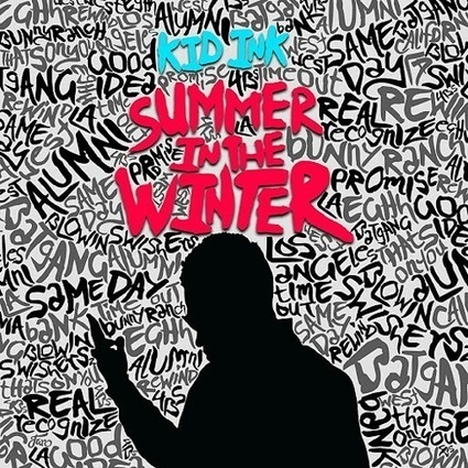 Kid Ink – Summer In The Winter Album Download - Albums-Leaked.com The Biggest Place With Leaked Albums for free! | New Albums | Scoop.it