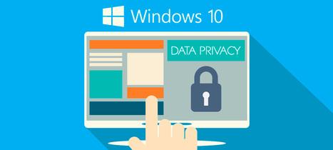 Cómo gestionar la privacidad en Windows 10 | Pedalogica: educación y TIC | Scoop.it