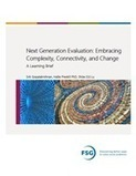Next Generation Evaluation: Embracing Complexity, Connectivity, and Change - FSG | Measuring the Networked Nonprofit | Scoop.it