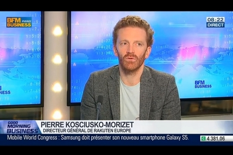 Pierre Kosciusko-Morizet (Rakuten) : « L'e-commerce va passer par le mobile » | eCommerce Lab | Scoop.it