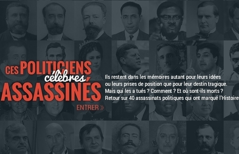 Webdoc | Ces politiciens célèbres assassinés - Webdocumentaires ... | Remue-méninges FLE | Scoop.it