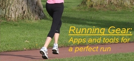 Running Gear: Apps and tools for a perfect run - Always Active Athletics   Business   Scoop.it