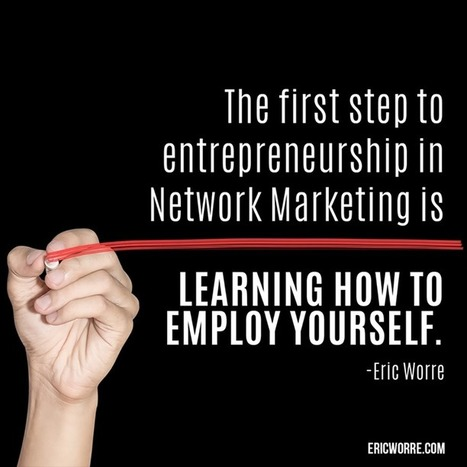 Timeline Photos - Network Marketing Pro - Eric Worre | Facebook | itsyourbiz | Scoop.it