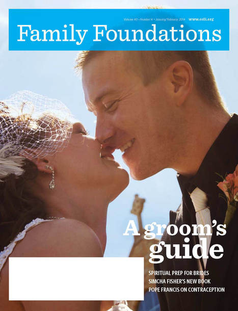 Family Foundations | Marriage and Family (Catholic & Christian) | Scoop.it