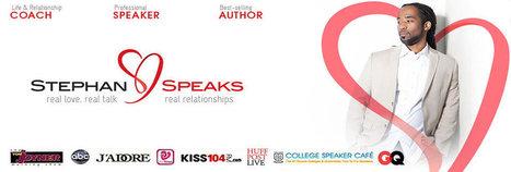 Relationship Expert Advice, Dating Expert, Relationship Advice | Relationship Expert Advice for Healthy Relationships - Stephan Speaks | Scoop.it