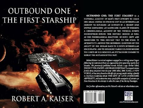 Outbound One: The First Starship | Robert Kaiser | Scoop.it