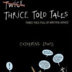 Thrice Told Tales: Three Mice Full of Writing Advice by Catherine Lewis | Great Middle School Books | Scoop.it