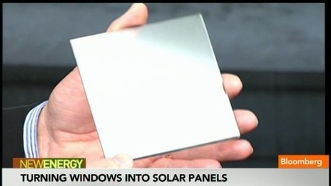 How to Turn Windows Into Solar Panels: Video | Physics | Scoop.it