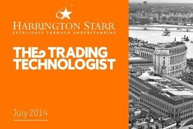 The Trading Technologist Magazine July 2014 Available to Download Free Today! | Harrington Starr | Up to date Technology | Scoop.it