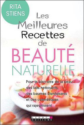 Recettes beauté : Les meilleures recettes de beauté naturelle par Rita Stiens | cuisine végétale et bio au quotidien | Scoop.it