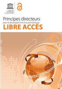 Principes directeurs pour le développement et la promotion du libre accès. UNESCO | InfoDoc - Information Scientifique Technique | Scoop.it