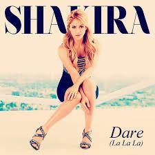 Shakira y  Dare La La La, dara de que hablar | el musical | Scoop.it