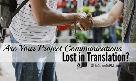 Are Your Project Communications Lost in Translation? | Project Management around the globe | Scoop.it